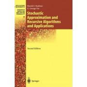 Stochastic Approximation and Recursive Algorithms and Applications: v. 35 by Harold J. Kushner