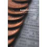 Banking Crises: Perspectives from the New Palgrave Dictionary of Economics