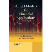 ARCH Models for Financial Applications by Evdokia Xekalaki