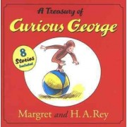 A Treasury of Curious George by H A Rey