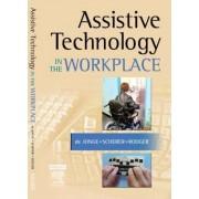 Assistive Technology in the Workplace by Desleigh De Jonge