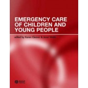 Emergency Care of Children and Young People by Karen Cleaver