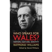 Who Speaks for Wales? by Raymond Williams