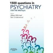 1500 Questions in Psychiatry by Albert Michael