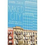 Naked City by Sharon Zukin