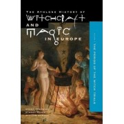 Athlone History of Witchcraft and Magic in Europe: Witchcraft and Magic in the Period of the Witch Trials v.4 by Bengt Ankarloo
