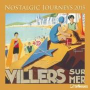Nostalgic Journeys Calendrier Mural 2015