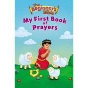The Beginner's Bible My First Book of Prayers by Zondervan