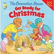 The Berenstain Bears Get Ready for Christmas by Jan Berenstain