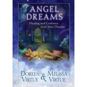 Angel Dreams: Healing and Guidance from Your Dreams by Doreen Virtue