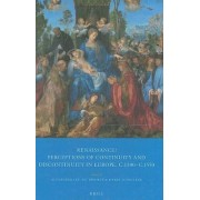 Renaissance? Perceptions of Continuity and Discontinuity in Europe, c.1300- C.1550 by Alexander Lee