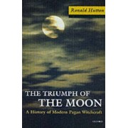 The Triumph of the Moon by Ronald Hutton