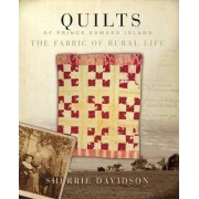 Quilts of Prince Edward Island by Sherrie Davidson