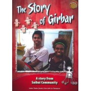 Sharing Our Stories 2: the Story of Girbar by Sabai Community