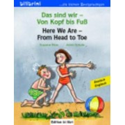 Das Sind Wir - Von Kopf Bis Fuss / Here We are - from Head to Toe by Susanne B