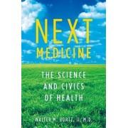 Next Medicine by Walter Bortz