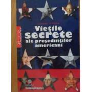 Vietile Secrete Ale Presedintilor Americani - C. O'brien