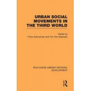 Urban Social Movements in the Third World by Frans J. Schuurman
