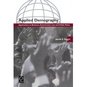 Applied Demography by Jacob S. Siegel