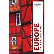 Europe on a Shoestring by Lonely Planet