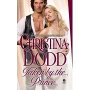 Taken by the Prince by Christina Dodd