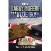 From Baggy Greens to a Blue Suit by Tony Easterby