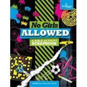 No Girls Allowed by Alex Taylor