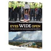 Eyes Wide Open: Going Behind the Environmental Headlines by Paul Fleischman