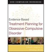 Evidence-Based Treatment Planning for Obsessive-Compulsive Disorder by Arthur E. Jongsma