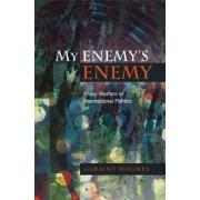 My Enemys Enemy by Geraint Hughes