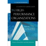 On High-performance Organizations by Frances Hesselbein