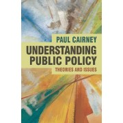 Understanding Public Policy by Paul Cairney