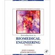Introduction to Biomedical Engineering by John Enderle