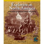 Explorers in North America by Kerri O'Donnell