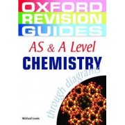 AS and A Level Chemistry through Diagrams by Michael Lewis