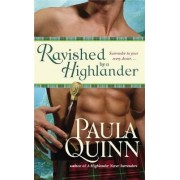 Ravished by a Highlander by Paula Quinn