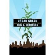 Urban Green by Neil B. Chambers