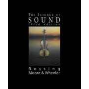 The Science of Sound by Thomas D. Rossing