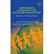 Partnerships, Governance and Sustainable Development by Pieter Glasbergen