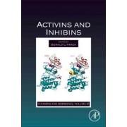 Activins and Inhibins by Gerald Litwack