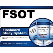 Fsot Flashcard Study System: Fsot Exam Practice Questions and Review for the Foreign Service Officer Test