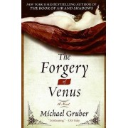 The Forgery of Venus by Michael Gruber