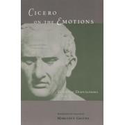 Tusculan Disputations: Cicero on the Emotions Bks. 3 & 4 by Marcus Tullius Cicero