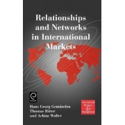 Relationships and Networks in International Markets by H.g. Gemunden