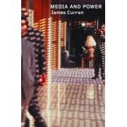 Media and Power: Communication and Society by James Curran