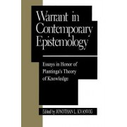 Warrant in Contemporary Epistemology by Jonathan L. Kvanvig
