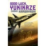 Good Luck Yukikaze by Chohei Kambayashi