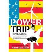 Power Trip by Amanda Little