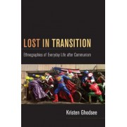Lost in Transition by Kristen Ghodsee