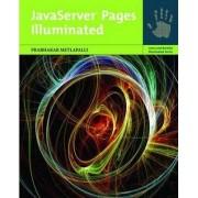 Javaserver Pages Illuminated by Prabhakar Metlapalli